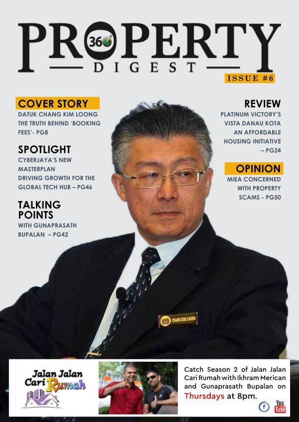 Property360Digest E-MAGAZINE Issue#6