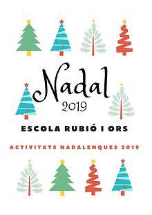 Nadal 2019 a l'Escola Rubió i Ors
