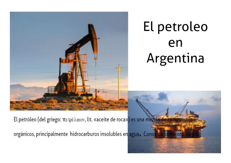 El Petróleo en Argentina2 El Petróleo en Argentina