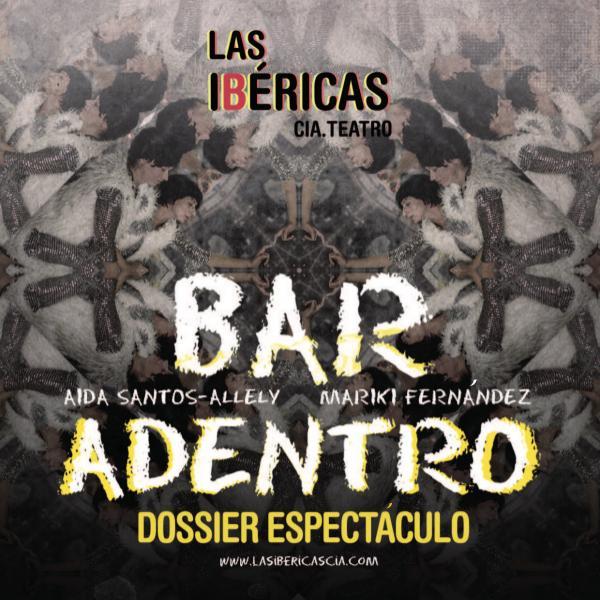 BAR ADENTRO(DOSSIER COMPLETO) DOSSIERBARADENTRO_2020
