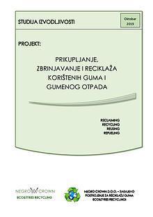 FEASIBILITY STUDY - TYRES RECYCLING - NEGRO CROWN - SARAJEVO