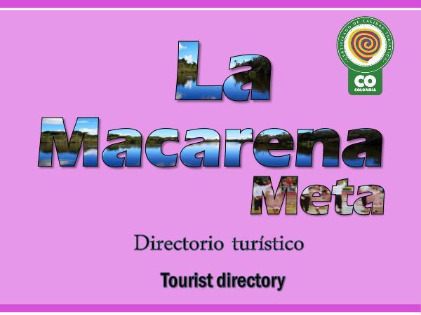 DIRECTORIO TURÍSTICO LA MACARENA Directorio Turistico de La Macarena-Meta