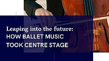 Music & Ballet