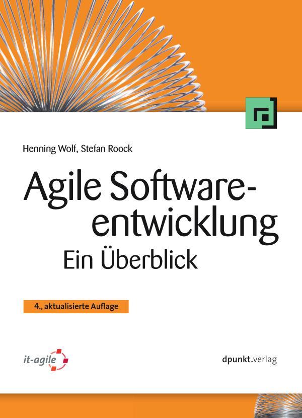 Agile Softwareentwicklung - Ein Überblick