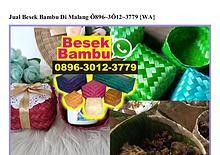 Jual Besek Bambu Di Malang O896~3O12~3779[wa]