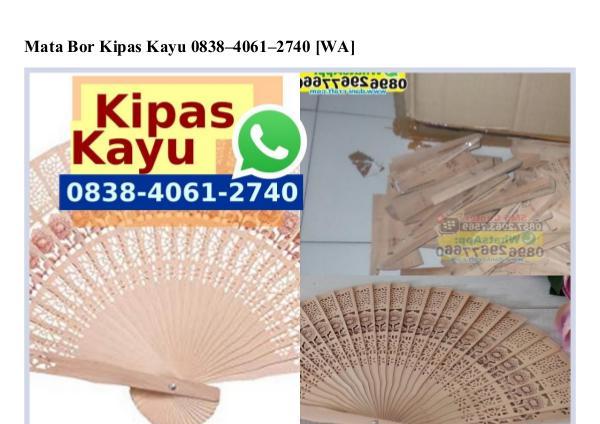 Mata Bor Kipas Kayu Ô838-4Ô61-274Ô[wa] mata bor kipas kayu