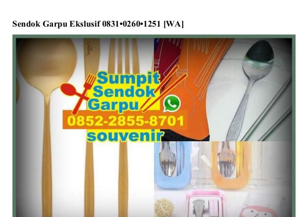 Sendok Garpu Ekslusif 0831~0260~1251[wa] sendok garpu ekslusif