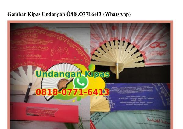 Gambar Kipas Undangan O818·O771·6413[wa] gambar kipas undangan