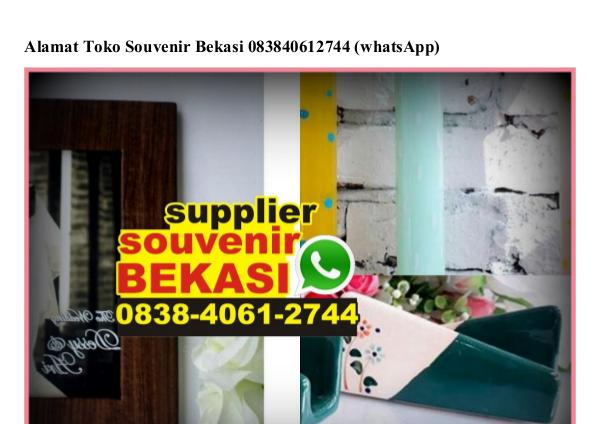 Alamat Toko Souvenir Bekasi Ö838•4Ö61•2744[wa] alamat toko souvenir bekasi