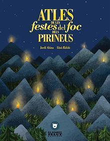 Atles de les festes del foc dels Pirineus