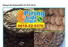 Piring Lidi Medan 0818·22·5376[wa]