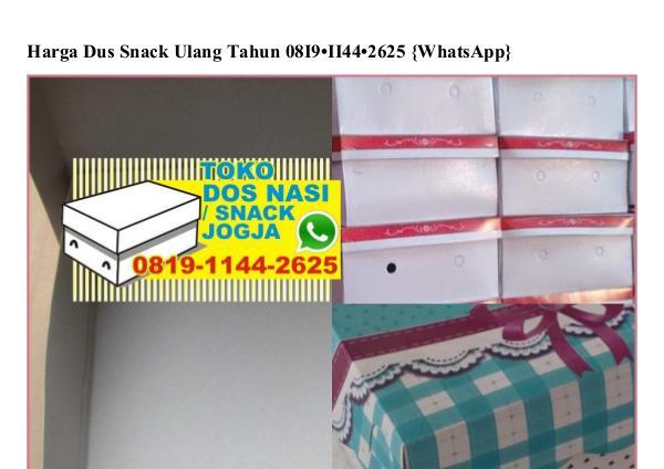 Harga Dus Snack Ulang Tahun O819.1144.2625[wa] harga dus snack ulang tahun