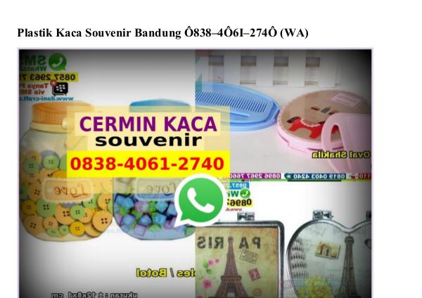 Plastik Kaca Souvenir Bandung 0838 4061 2740[wa] plastik kaca souvenir bandung