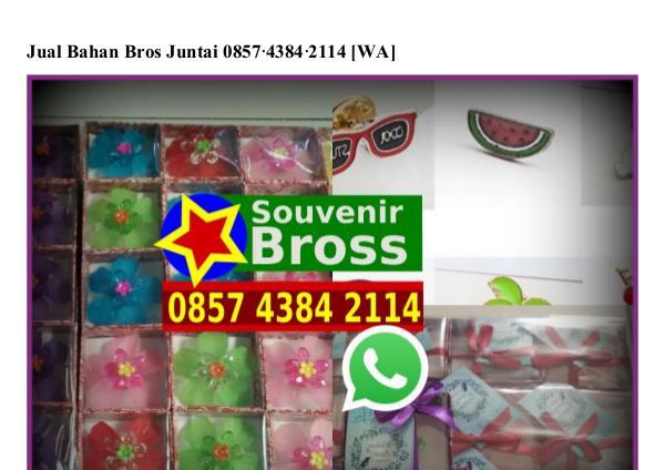 Jual Bahan Bros Juntai Ö85743842114[wa] jual bahan bros juntai