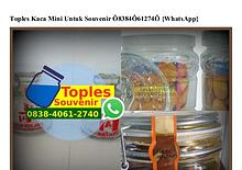 Toples Kaca Mini Untuk Souvenir 0838•4061•2740[wa]