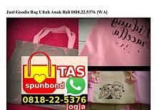 Jual Goodie Bag Ultah Anak Bali 08I8•22•5376[wa]