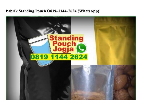 Pabrik Standing Pouch O819.1144.2624[wa] pabrik standing pouch