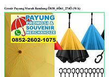 Grosir Payung Murah Bandung Ö838~4Ö61~274Ö[wa]