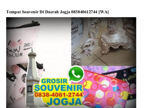 Tempat Souvenir Di Daerah Jogja 0838 4061 2744[wa] tempat souvenir di daerah jogja