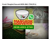Grosir Mangkok Souvenir 0838 4061 2740[wa]