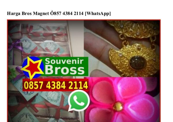 Harga Bros Magnet Ö857_4384_2114[wa] harga bros magnet