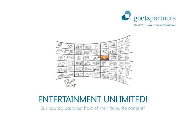 Study: Entertainment unlimited