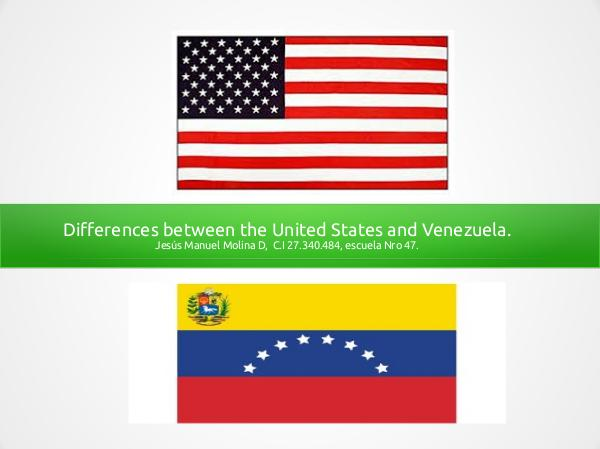 Differences between the USA and Venezuela 1erAlbumIngles