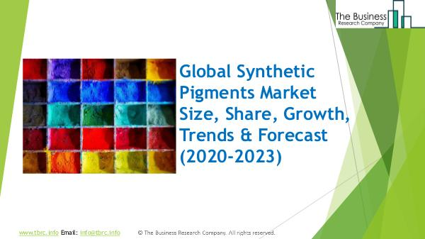 Synthetic Pigments Global Market Report 2020