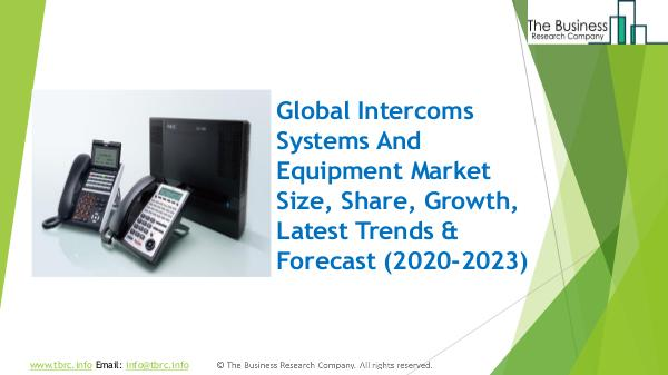 The Business Research Company Intercoms Systems And Equipment Global Market Repo