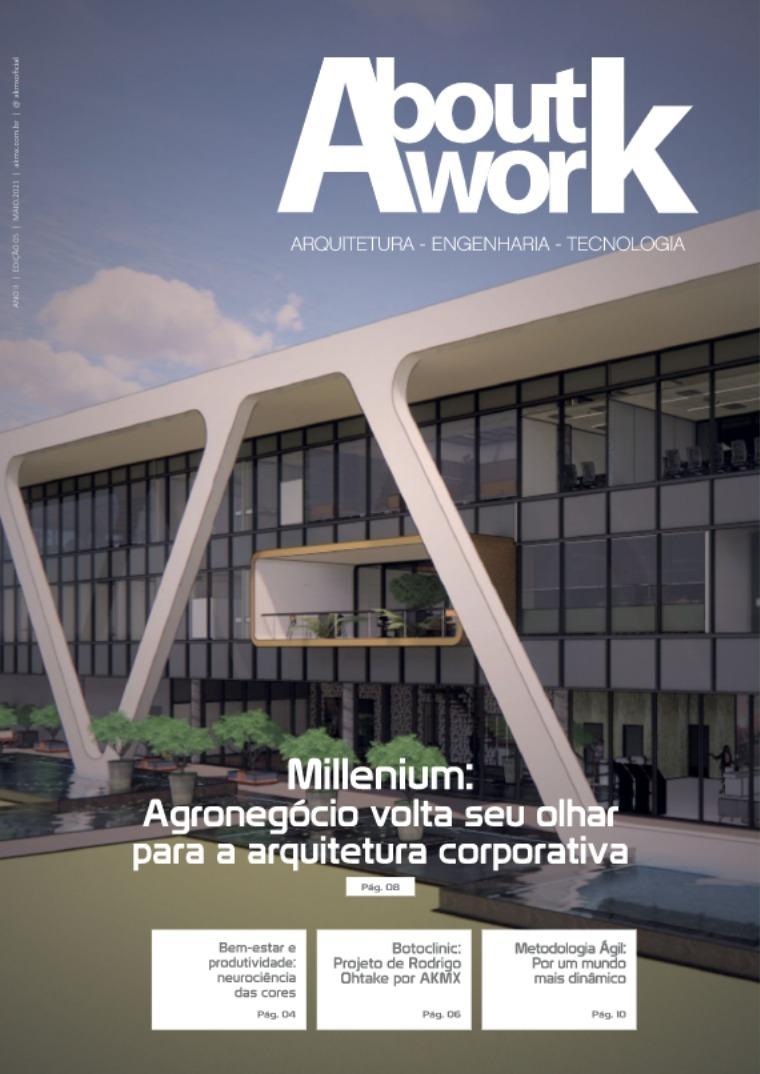 Agronegócio volta seu olhar para a arquitetura About Work - AKMX | Ano.02 | Ed.05 | Mai.2021