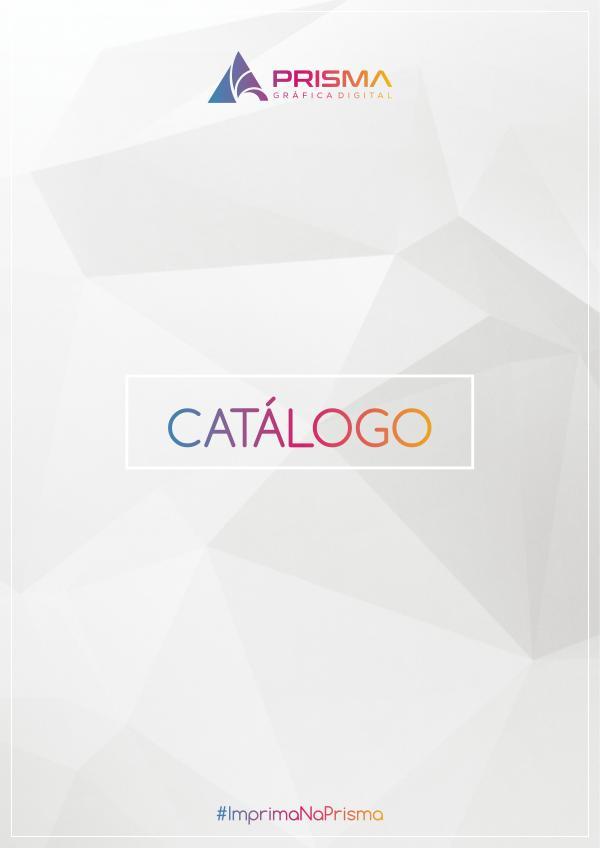 Catálogo de Produtos - Prisma Gráfica Digital Catálogo de Produtos 2020