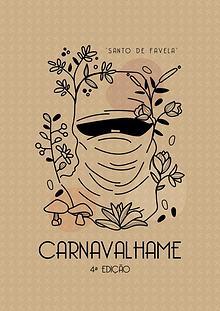 Carnavalhame Edição 4 - Homenagem a Marcelo Yuka