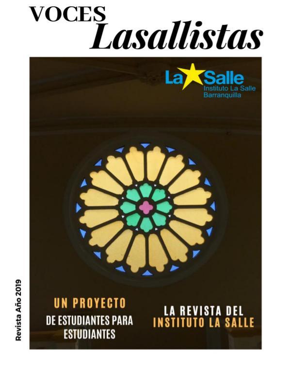 Revista Voces Lasallistas Revista Voces Lasallistas 2019