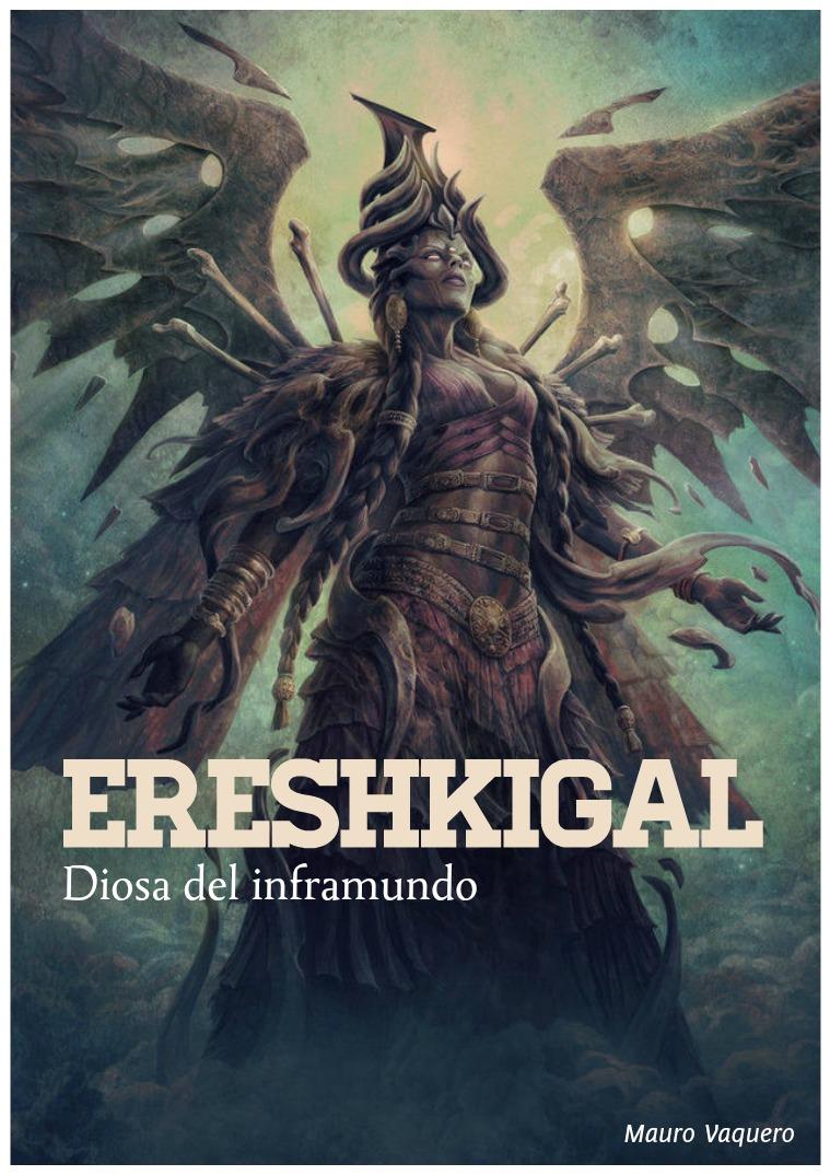 Ereshkigal o Irkalla, la Diosa del Inframundo 1