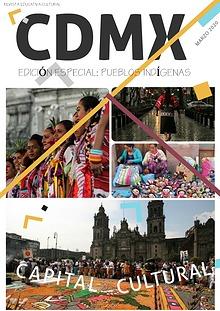 REVISTA CDMX: CAPIAL CULTURAL Módulo integrador LeticiaFigueroaValdez