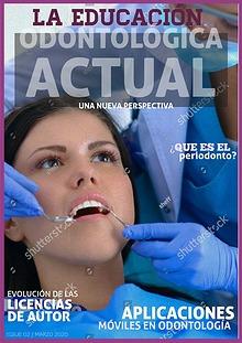Dogotores- La educación odontológica actual