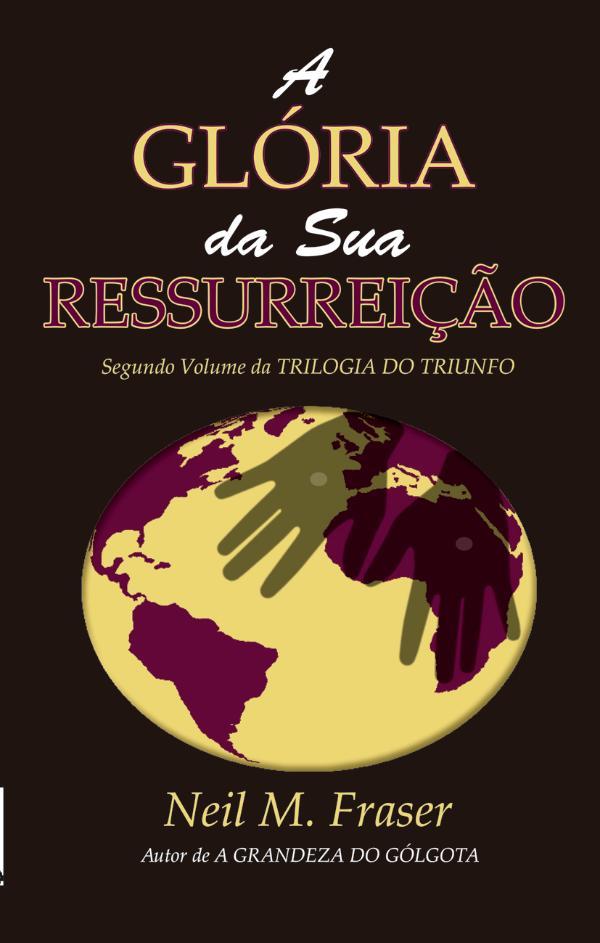 Livros A glória da sua ressurreição