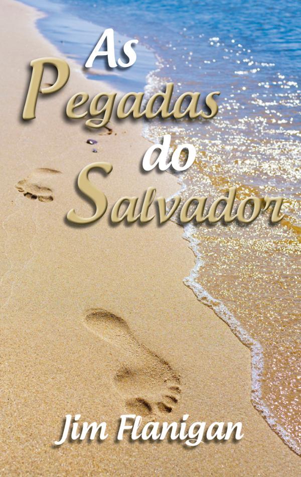 As pegadas do Salvador