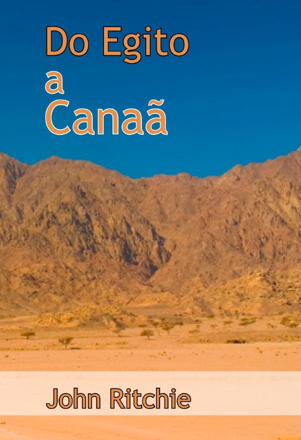 Do Egito a Canaã
