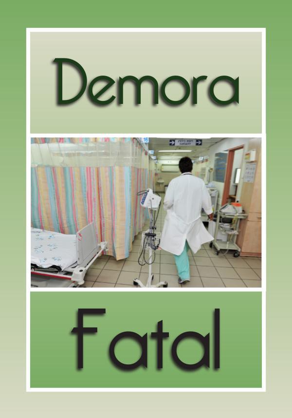 Demora fatal
