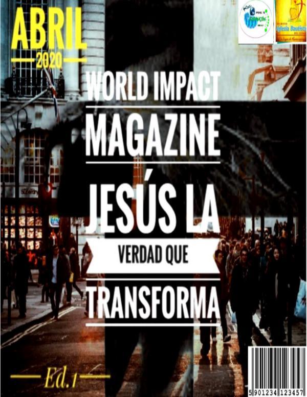 MAGAZINE JESUS LA VERDAD QUE TRANSFORMA REVISTA ED1