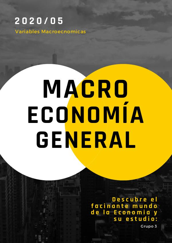 GRUPO #3 REVISTA MACRO ECONOMICA GRUPO #3  Revista digital Macroeconomica