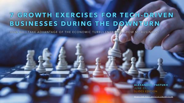 7 business growth exercises during the downturn june 2020