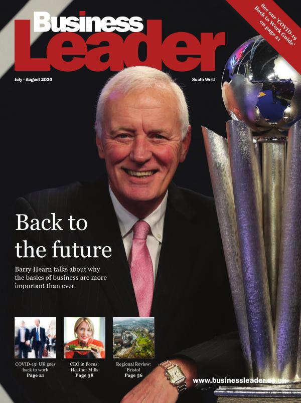Business Leader Magazine: July - August 2020 South West Edition