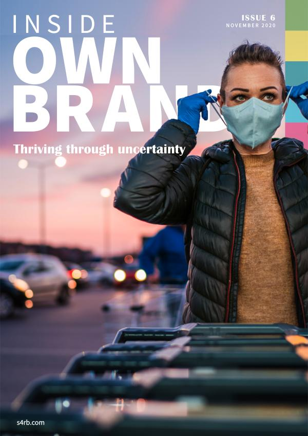 Inside Own Brands Issue 6 // Thriving through uncertainty