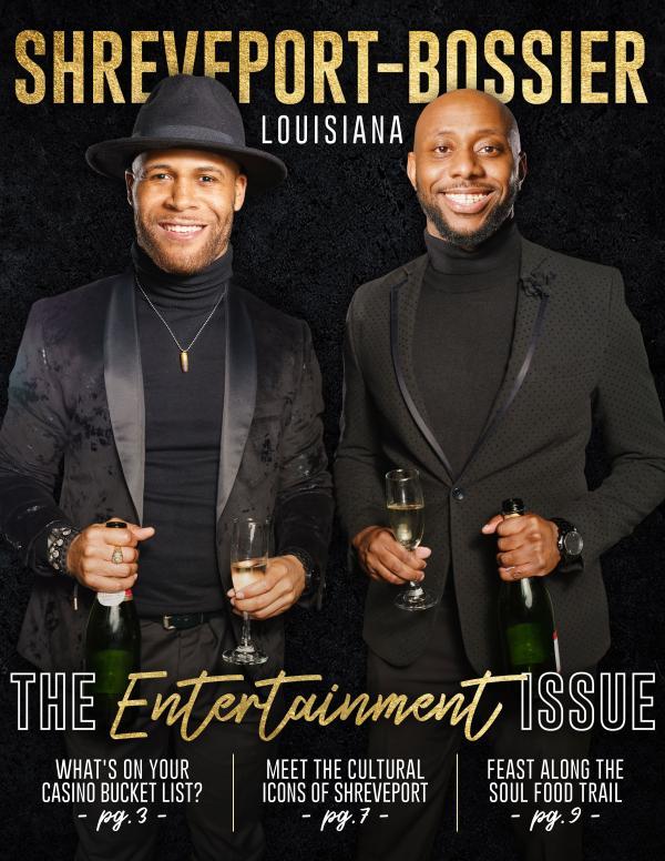 Shreveport-Bossier Travel Magazine Entertainment Issue