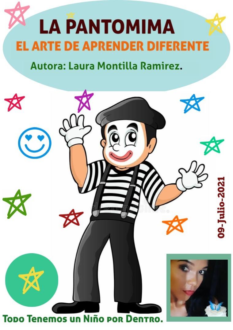 La Pantomima. El Arte de Aprender Diferente. 15-Julio-2021